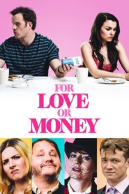 For Love or Money 2020 Stream Film Deutsch
