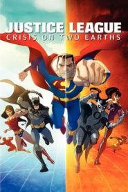 Justice League: Crisis on Two Earths 2010 Stream Film Deutsch