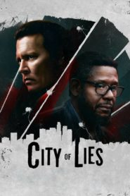 City of Lies 2019 Stream Film Deutsch