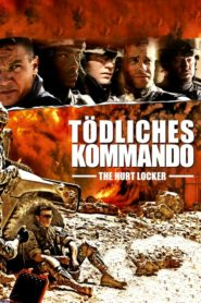 Tödliches Kommando – The Hurt Locker 2008 Stream Film Deutsch
