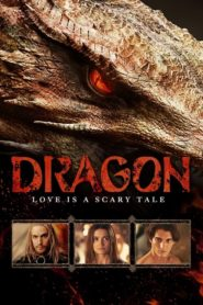 Dragon – Love Is a Scary Tale 2015 Stream Film Deutsch