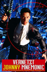 Vernetzt – Johnny Mnemonic 1995 Stream Film Deutsch