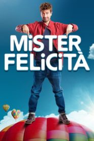 Mister Felicità 2017 Stream Film Deutsch
