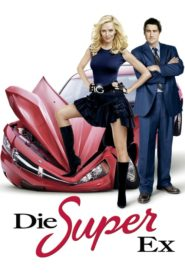Die Super-Ex 2006 Stream Film Deutsch
