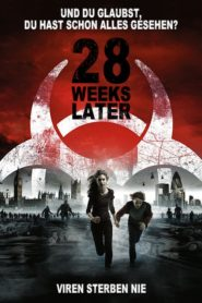 28 Weeks Later 2007 Stream Film Deutsch