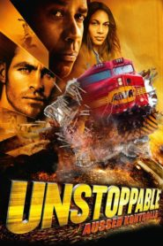 Unstoppable – Außer Kontrolle 2010 Stream Film Deutsch