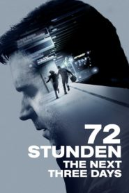 72 Stunden – The Next Three Days 2010 Stream Film Deutsch