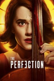 The Perfection 2018 Stream Film Deutsch