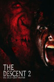 The Descent 2 – Die Jagd geht weiter 2009 Stream Film Deutsch