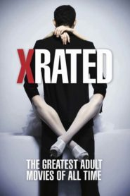 X-Rated: The Greatest Adult Movies of All Time 2015 Stream Film Deutsch