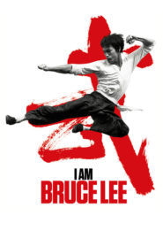 I Am Bruce Lee 2012 Stream Film Deutsch