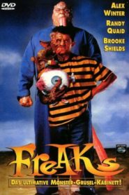 Freaks – Das ultimative Monster Grusel Kabinett 1993 Stream Film Deutsch