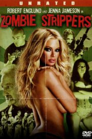 Zombie Strippers! 2008 Stream Film Deutsch