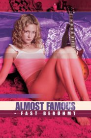 Almost Famous – Fast berühmt 2000 Stream Film Deutsch