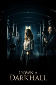 Down a Dark Hall 2018 Stream Film Deutsch