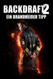 Backdraft 2 2019 Stream Film Deutsch