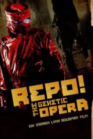 Repo! The Genetic Opera 2008 Stream Film Deutsch