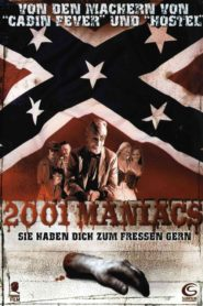 2001 Maniacs 2005 Stream Film Deutsch