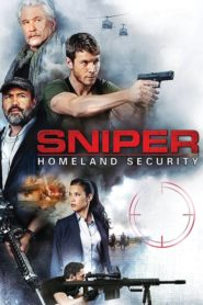 Sniper: Homeland Security 2017 Stream Film Deutsch
