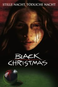 Black Christmas 2006 Stream Film Deutsch