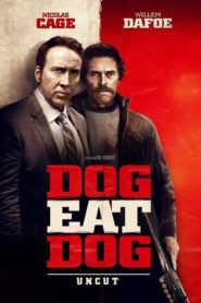 Dog Eat Dog 2016 Stream Film Deutsch