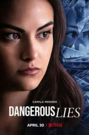 Dangerous Lies 2020 Stream Film Deutsch