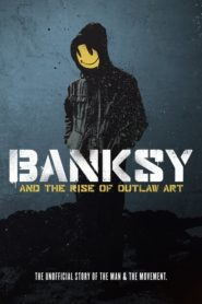 Banksy and the Rise of Outlaw Art 2020 Stream Film Deutsch