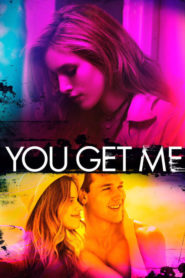 You Get Me 2017 Stream Film Deutsch