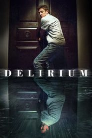 Delirium 2018 Stream Film Deutsch