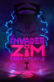 Invader ZIM: Enter the Florpus 2019 Stream Film Deutsch