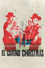 El Camino Christmas 2017 Stream Film Deutsch