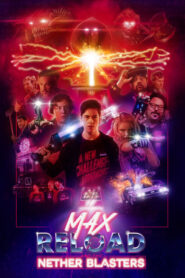 Max Reload and the Nether Blasters 2020 Stream Film Deutsch