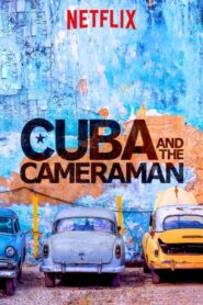 Cuba and the Cameraman 2017 Stream Film Deutsch