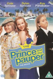 A Modern Twain Story: The Prince and the Pauper 2007 Stream Film Deutsch