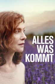 Alles was kommt 2016 Stream Film Deutsch