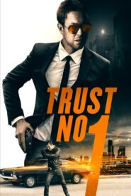 Trust No 1 2019 Stream Film Deutsch