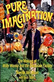 Pure Imagination: The Story of 'Willy Wonka and the Chocolate Factory' 2001 Stream Film Deutsch