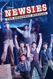 Newsies: The Broadway Musical 2017 Stream Film Deutsch