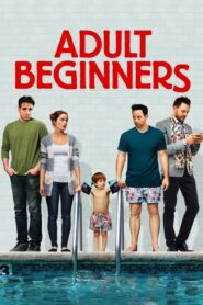 Adult Beginners 2014 Stream Film Deutsch
