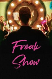 Freak Show 2018 Stream Film Deutsch