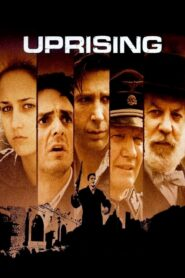 Uprising – Der Aufstand 2001 Stream Film Deutsch