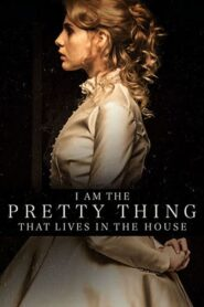 I Am the Pretty Thing That Lives in the House 2016 Stream Film Deutsch
