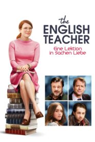 The English Teacher – Eine Lektion in Sachen Liebe 2013 Stream Film Deutsch