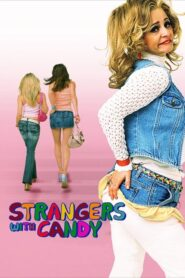 Strangers with Candy 2006 Stream Film Deutsch