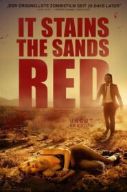 It Stains the Sands Red 2016 Stream Film Deutsch