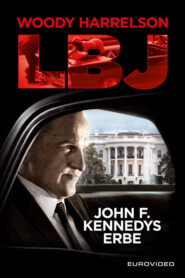 LBJ 2017 Stream Film Deutsch