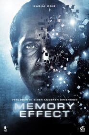 Memory Effect – Verloren in einer anderen Dimension 2012 Stream Film Deutsch