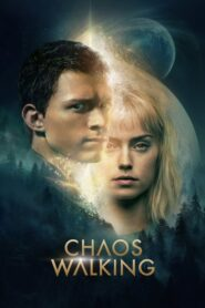 Chaos Walking 2021 Stream Film Deutsch