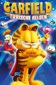 Garfield – Tierische Helden 2009 Stream Film Deutsch