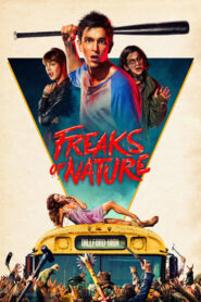 Freaks of Nature 2015 Stream Film Deutsch